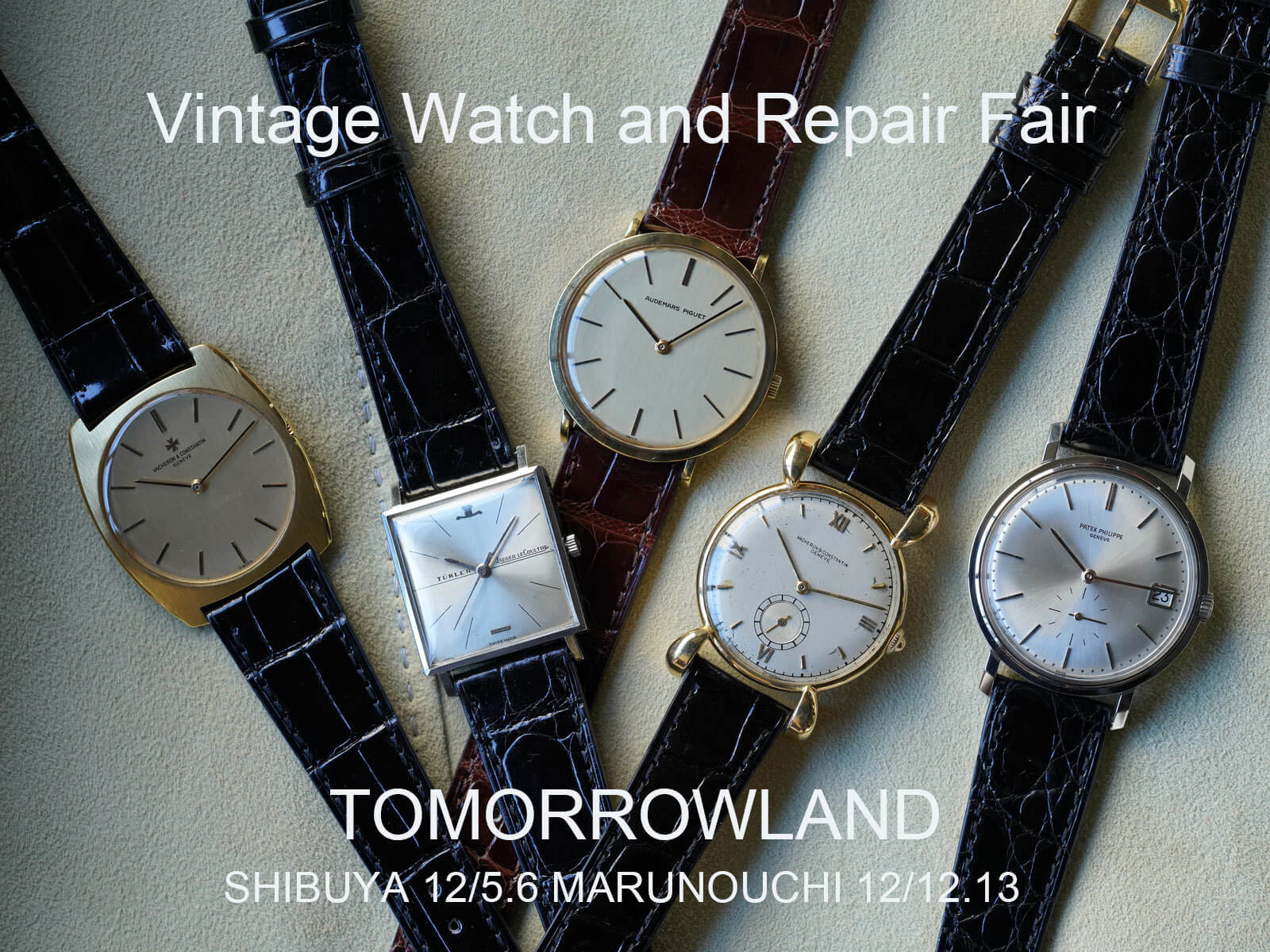 TOMORROWLAND with EGUCHI TOKEI TEN /Vintage Watch and Repair Fair